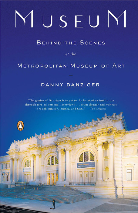 Cover of Danny Danzinger's book Museum: Behind the Scenes at the Metropolitan Museum of Art.