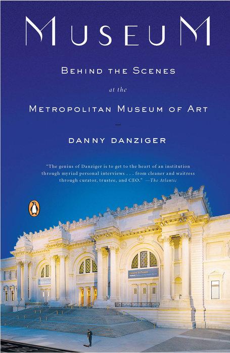 Cover of Danny Danzinger's book Museum: Behind the Scenes at the Metropolitan Museum of Art.